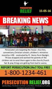 Persecutors targetting home churches